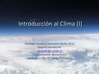 Introducci ón  al Clima (I)