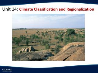 Unit 14:  Climate Classification and Regionalization