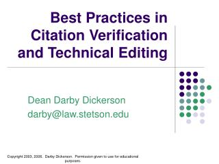 Best Practices in  Citation Verification  and Technical Editing