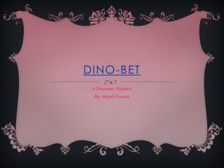 Dino-bet