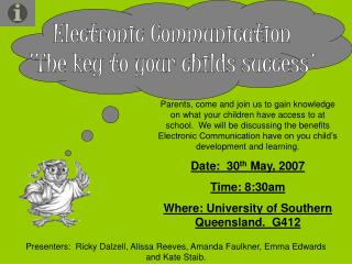 Electronic Communication The key to your childs success
