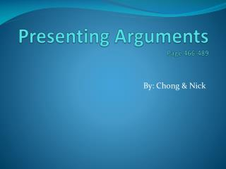 Presenting Arguments Page 466-489