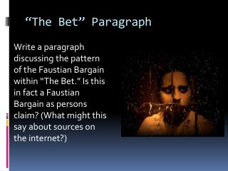 �The Bet� Paragraph