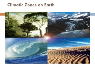 Climatic Zones on Earth