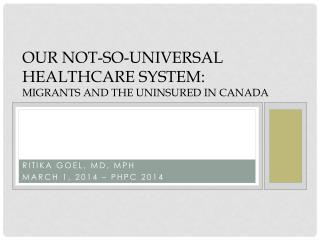our Not-so-universal healthcare system: migrants and the uninsured in Canada