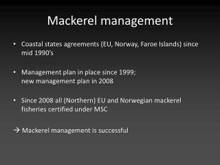 Mackerel management