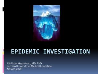 Epidemic Investigation