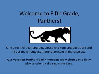 Welcome to Fifth Grade, Panthers!