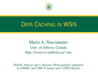 Data Caching in WSN