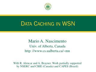 Data Caching in WSN