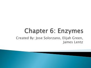 Chapter 6: Enzymes