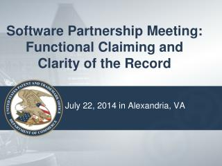 Software Partnership Meeting: Functional Claiming and Clarity of the Record
