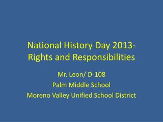 National History Day 2013- Rights and Responsibilities