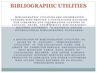 BIBLIOGRAPHIC UTILITIES