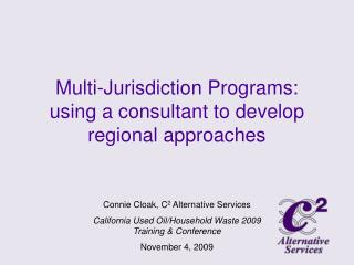 Multi-Jurisdiction Programs: using a consultant to develop regional approaches