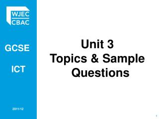 Unit 3 Topics & Sample Questions