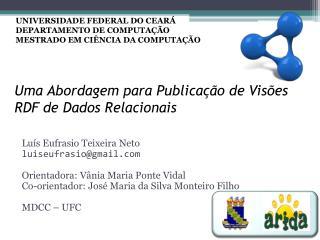 Uma Abordagem para Publicação de Visões RDF de Dados Relacionais