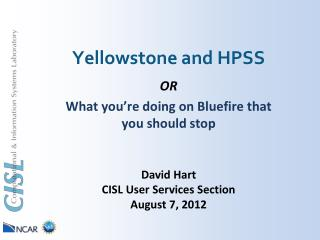 Yellowstone and HPSS