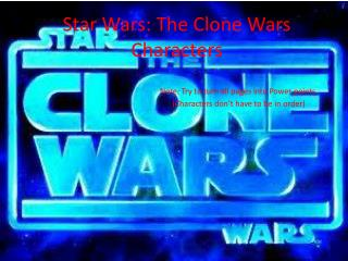 Star Wars: The Clone Wars Characters