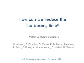 "How can we reduce the ""no beam"" time?"