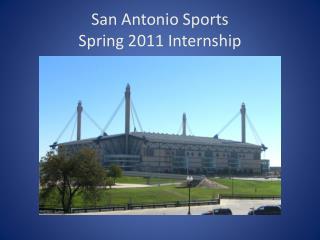 San Antonio Sports Spring 2011 Internship