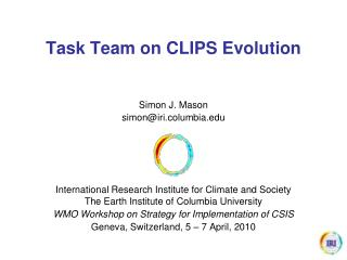 Task Team on CLIPS Evolution