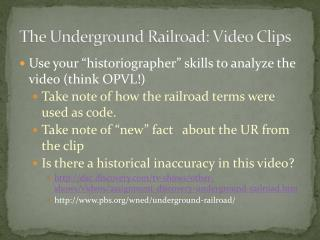 The Underground Railroad: Video Clips