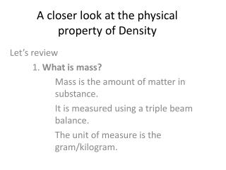 A closer look at the physical property of Density