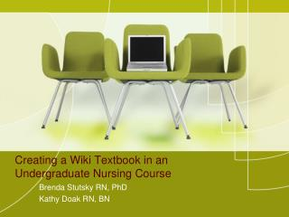 Creating a Wiki Textbook in an Undergraduate Nursing Course