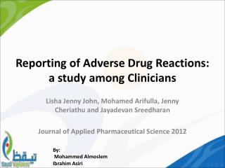 Reporting of Adverse  Drug Reactions : a  study among  Clinicians