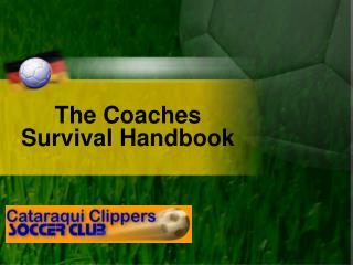 The Coaches Survival Handbook