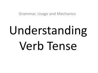 Understanding Verb Tense