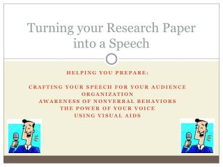 Turning your Research Paper into a Speech