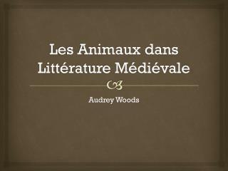 Les Animaux dans Littérature Médiévale