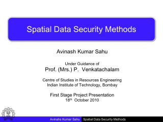 Spatial Data Security Methods