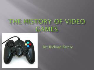 The history of video games