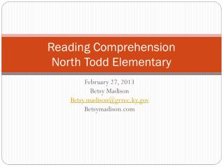 Reading Comprehension North Todd Elementary