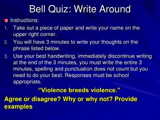 Bell Quiz: Write Around