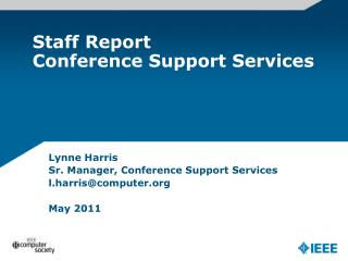 Staff Report Conference Support Services