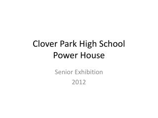 Clover Park High School Power House