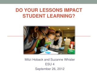 Mitzi  Hoback  and Suzanne Whisler ESU 4 September 26, 2012