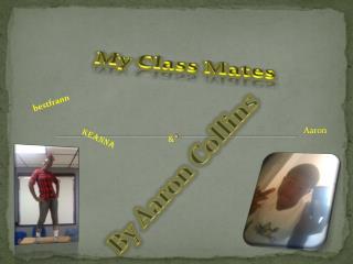 My Class Mates