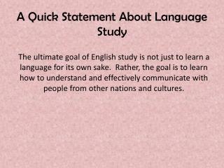 A Quick Statement About Language Study