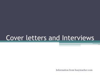 Cover letters and Interviews