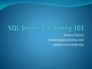 SQL Server Clustering 101