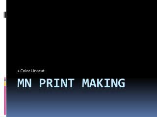 MN Print Making