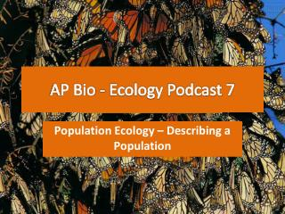 AP Bio - Ecology Podcast 7