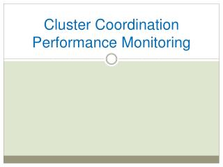 Cluster Coordination Performance Monitoring
