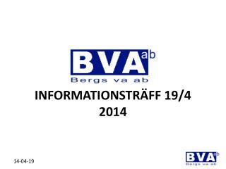 INFORMATIONSTRÄFF 19/4 2014