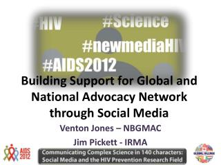 Building Support for Global and National Advocacy Network through Social Media